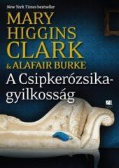 Mary Higgins Clark- A Csipkerózsika-gyilkosság (új példány)