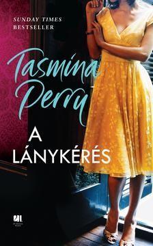 Tasmina Perry-A lánykérés (új példány)