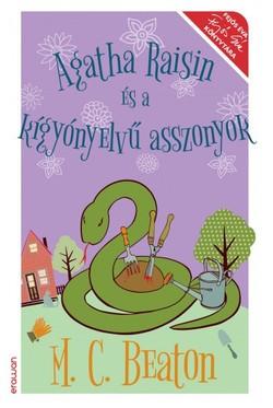 M. C. Beaton-Agatha Raisin és a kígyónyelvű asszonyok (új példány)
