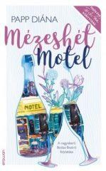 Papp Diána - Mézeshét motel (új példány)