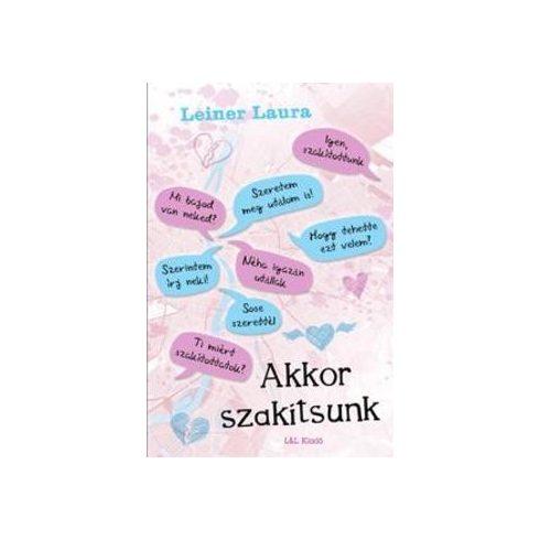 Leiner Laura-Akkor szakítsunk (új példány)