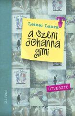 Leiner Laura-A Szent Johanna gimi 7.: Útvesztő (Új példány, megvásárolható, de nem kölcsönözhető!)