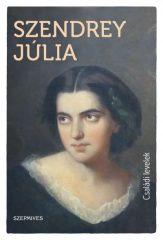 Szendrey Júlia - Családi levelek (új példány)