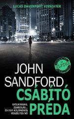 John Sandford- Csábító préda (Új példány, megvásárolható, de nem kölcsönözhető!)