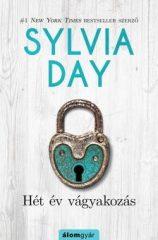 Sylvia Day-Hét év vágyakozás (Előjegyezhető!)