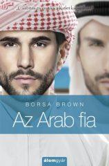 Borsa Brown - Az Arab fia (Arab 5.) (Új példány, megvásárolható, de nem kölcsönözhető!)