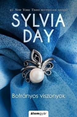 Sylvia Day-Botrányos viszonyok (Előjegyezhető!)
