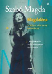 Szabó Magda - Magdaléna (Új példány, megvásárolható, de nem kölcsönözhető!)