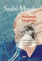 Szabó Magda - Hullámok kergetése (új példány)