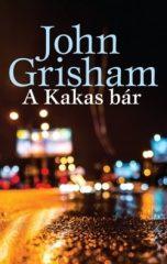John Grisham - A Kakas bár (új példány)