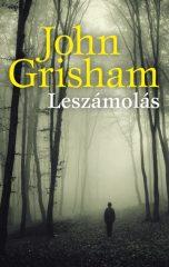 John Grisham - Leszámolás (Előjegyezhető!)
