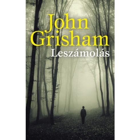 John Grisham - Leszámolás (új példány)