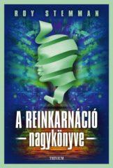 Roy Stemman - A reinkarnáció nagykönyve (új példány)