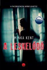 Minka Kent - A leskelődő (új példány)