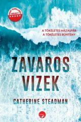 Catherine Steadman- Zavaros vizek  (Előjegyezhető!)