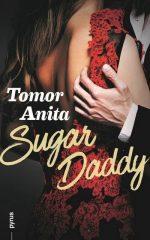 Tomor Anita- Sugar Daddy (Előjegyezhető!)