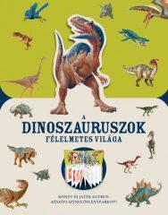 A dinoszauruszok félelmetes világa (új példány)