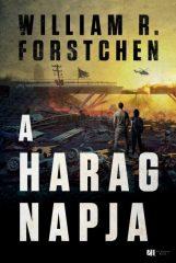 William R. Forstchen - A harag napja (új példány)
