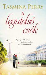 Tasmina Perry-A legutolsó csók (Előjegyezhető!)