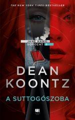 Dean Koontz - A suttogószoba - Jane Hawk 2. (új példány)