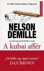 Nelson DeMille-A kubai affér (Előjegyezhető!)