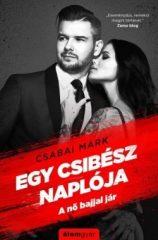 Csabai Márk - Egy csibész naplója (új példány)