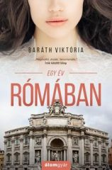 Baráth Viktória - Egy év Rómában (új példány)