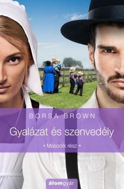 Borsa Brown - Gyalázat és szenvedély 2. (új példány)