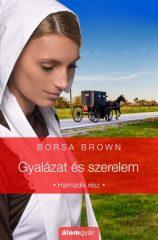 Borsa Brown - Gyalázat és szerelem 3. (új példány)