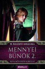 R. Kelényi Angelika - Mennyei bűnök 2. - Riva nővérek-sorozat (új példány)