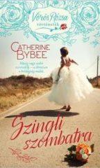 Catherine Bybee-Szingli szombatra (új példány)
