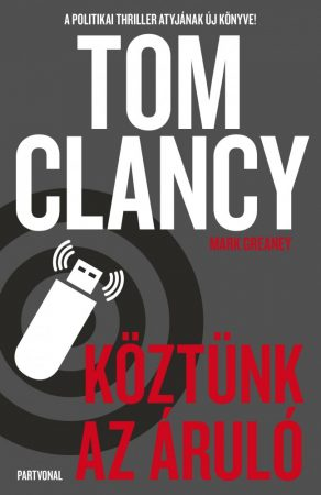 Tom Clancy-Köztünk az áruló (Előjegyezhető!)