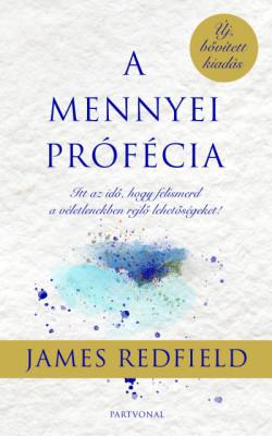 James Redfield - A mennyei prófécia (új példány)