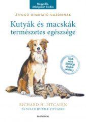 Kutyák és macskák természetes egészsége (új példány)