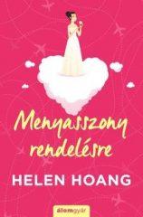 Helen Hoang-Menyasszony rendelésre (Előjegyezhető!)