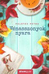 Palotás Petra-Vénasszonyok nyara (Előjegyezhető!)