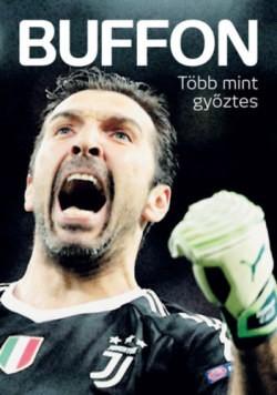 Fűrész Attila-Privacsek András - Buffon - Több mint győztes! (új példány)
