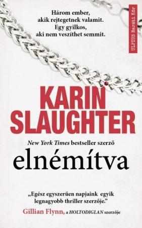 Karin Slaughter-Elnémítva (Előjegyezhető!)