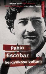 Jhon Jairo Velasquez és Maritza Neila Wills Fontecha - Pablo Escobar bérgyilkosa voltam (új példány)