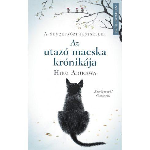 Hiro Arikawa - Az utazó macska krónikája - Nem az út számít, hanem akivel megteszed (új példány)