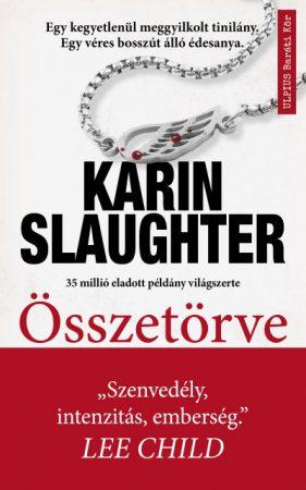 Karin Slaughter - Összetörve (Előjegyezhető!)