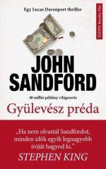 John Sandford - Gyülevész préda (Előjegyezhető!)