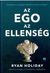 Ryan Holiday-Az ego az ellenség (új példány)