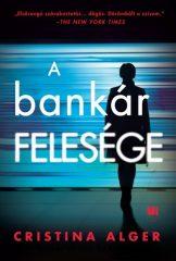 Cristina Alger - A bankár felesége (új példány)