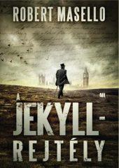 Robert Masello - A Jekyll-rejtély (új példány)