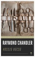 Raymond Chandler - Hosszú búcsú (új példány)