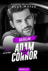 Ella Maise - Akarlak, Adam Connor