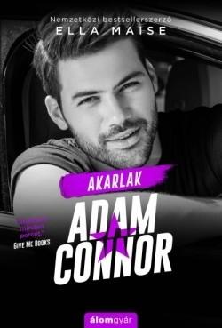 Ella Maise - Akarlak, Adam Connor