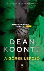 Dean R. Koontz - A görbe lépcső - Jane Hawk sorozat - 3.
