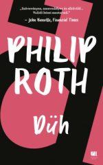 Philip Roth - Düh (új példány)